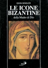 Le icone bizantine della Madre di DIo